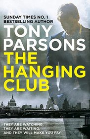 The Hanging Club (Max Wolfe, Bk 3)