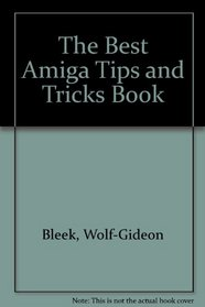 The Best Amiga Tricks & Tips/Book and Disk