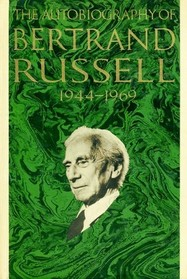 The autobiography of Bertrand Russell: The final years : 1944-1969