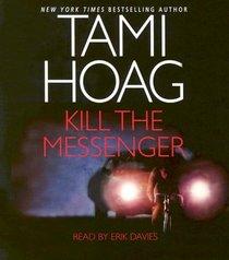 Kill the Messenger (Audio CD) (Abridged)