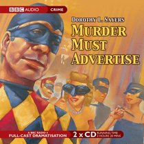 Murder Must Advertise: A BBC Full-Cast Radio Drama (BBC Audio Crime)