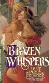 Brazen Whispers