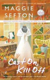 Cast On, Kill Off (Knitting Mystery. Bk 10)