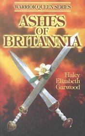 Ashes of Britannia (Warrior Queen, Bk 3)