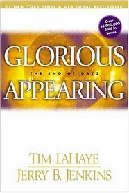Glorious Appearing: The End of Days (Lahaye, Tim)
