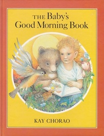 The Baby's Good Morning Book