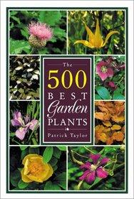 Five Hundred Best Garden Plants