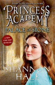 Palace of Stone (Princess Academy, Bk 2)