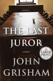 The Last Juror: A Novel (Grisham, John  (Large Print))