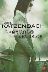 Un asunto pendiente / A Day of Reckoning (Narrativa (Punto de Lectura)) (Spanish Edition)