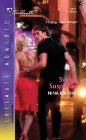 Sweet Suspicion (New Orleans, Bk 3) (Silhouette Intimate Moments, No 1277)