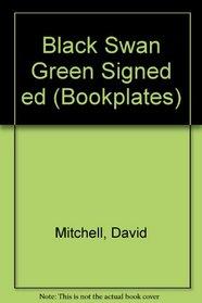 Black Swan Green Signed ed (Bookplates)