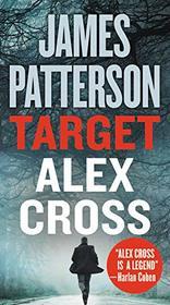 Target: Alex Cross (Alex Cross, Bk 26)