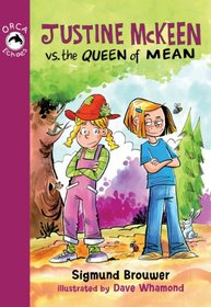 Justine Mckeen vs. the Queen of Mean (Orca Echoes)