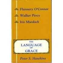 The Language of Grace