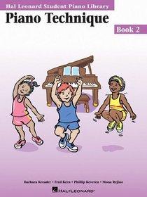 Piano Technique Book 2 : Hal Leonard Student Piano Library (Hal Leonard Student Piano Library)