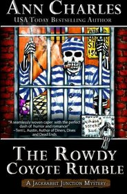 The Rowdy Coyote Rumble (Jackrabbit Junction Humorous Mystery) (Volume 4)