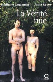La verite nue: Duo (French Edition)