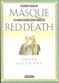 Masque of the Red Death (Creative Short Stories)