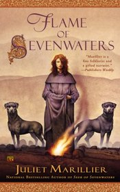 Flame of Sevenwaters (Sevenwaters, Bk 6)