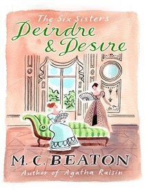 Deirdre and Desire (Six Sisters, Bk 3)