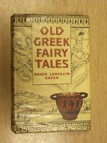 Old Greek Fairy Tales