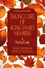 Taking Care Of Aging Family Members, Rev Ed : A Practical Guide