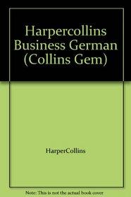 Harpercollins Business German (Collins Gem)