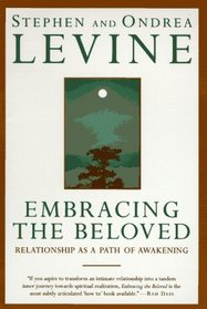 Embracing the Beloved : Relationship as a Path of Awakening
