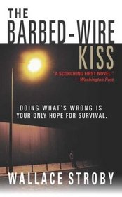 The Barbed-Wire Kiss (Harry Rane, Bk 1)