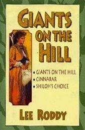 Giants on the Hill, Cinnabar and Shiloh's choice 3 n 1 edition