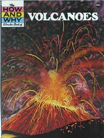 Volcanoes (How & Why)