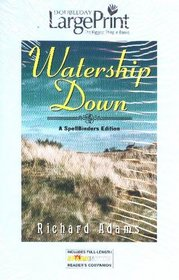 Watership Down : A SpellBinders Edition (Doubleday Large Print)