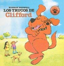Los Trucos de Clifford = Clifford's Tricks (Clifford el Gran Perro Colorado (Prebound)) (Spanish Edition)