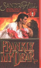 Frankly, My Dear (Creole, Bk 1) (Timeswept)
