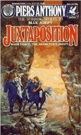 Juxtaposition (Apprentice Adept Bk 3)