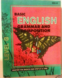 Basic English Grammar and Composition, Level G, Student's Edition