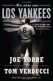 Mis Anos con los Yankees (My Years With the Yankees) (Spanish Edition)