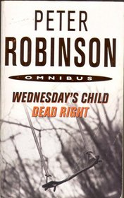 WEDNESDAY'S CHILD AND DEAD RIGHT.