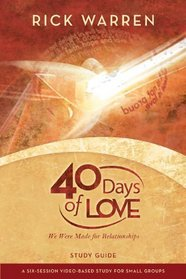40 Days of Love Video Study Guide: We Were Made for Relationships (Undefined)