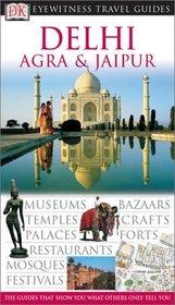 Dehli, Agra  Jaipur (Eyewitness Travel Guides)