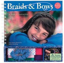 Braids and Bows