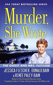 The Ghost and Mrs. Fletcher (Murder She Wrote, Bk 44)