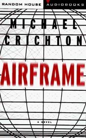 Airframe (Audio Cassette) (Unabridged)