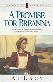 A Promise for Breanna (Angel of Mercy, Bk 1)