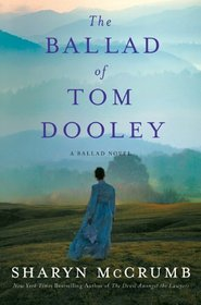The Ballad of Tom Dooley (Ballad, Bk 9)