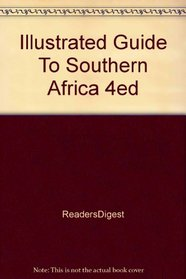 Illustrated Guide To Southern Africa 4ed