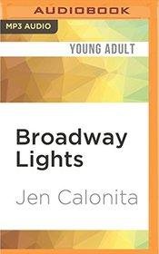 Broadway Lights (Secrets of My Hollywood Life)