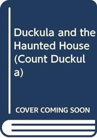 Duckula in the Haunted House (Count Duckula)