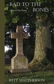 Bad to the Bones: A Torie O'Shea Mystery (Torie O'Shea Mysteries) (Volume 12)